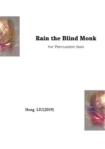 "Multi-Percussion Solo ""Rain the Blind Monk"""